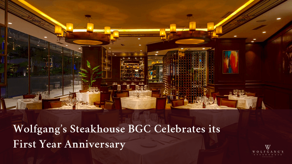 Wolfgang's Steakhouse BGC Celebrates its First Anniversary
